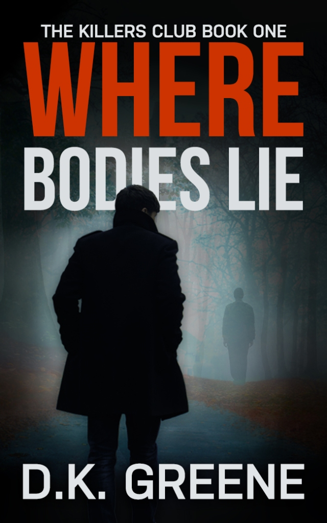 Ebook cover for Where Bodies Lie, The Killers Club book one. A man walks down a trail toward a shadowy figure in the woods.