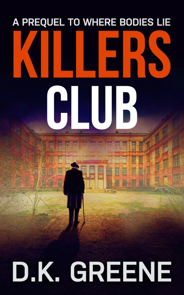 Ebook cover for Killers Club, a prequel to Where Bodies Lie. A man with a cane stands in an industrial courtyard.