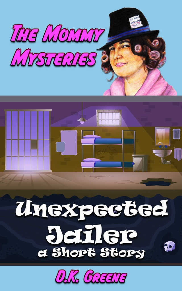 E-book cover for Unexpected Jailer: A Short Story. An empty jail cell with an escape tunnel dug through the floor. Topped with a female detective in curlers.